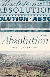 Absolution by Patrick Flannery