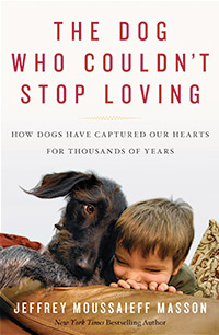 The Dog Who Couldn't Stop Loving by Jeffrey Masson