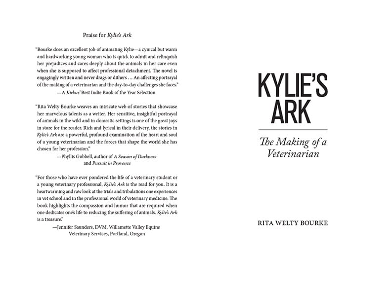 Kylie's Ark: The Making of a Veterinarian by Rita Welty Bourke